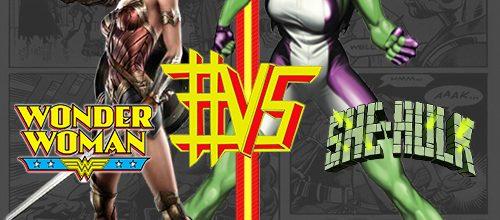 Wonder Woman #VS She-Hulk